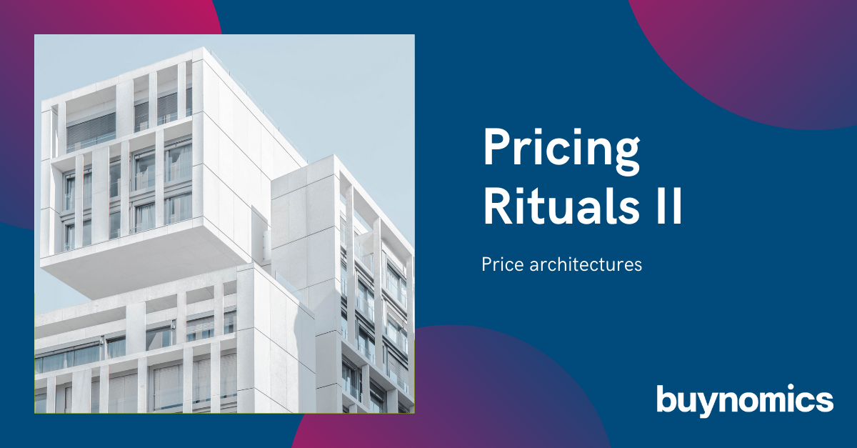 Pricing Rituals II - price architectures